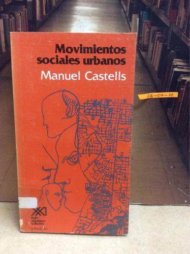 movimientos sociales urbanos. manuel castells