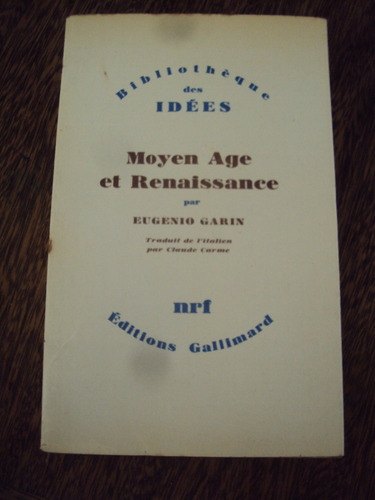 moyen age renaissance garin en frances edad media renacimien