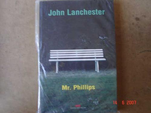 mr. phillips  john lanchester 113