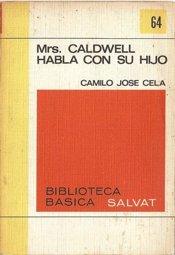 mrs. caldwell habla con su hijo - c.j.cela - edit. salvat