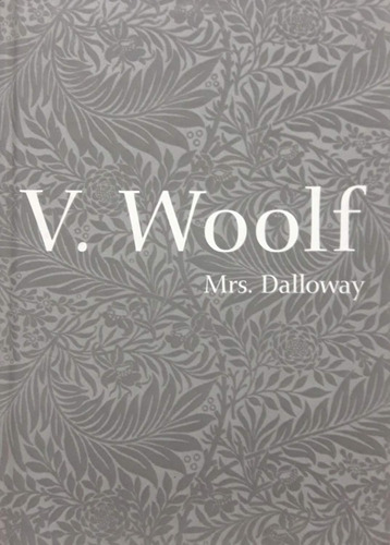 mrs. dalloway . virginia woolf . cosac naify