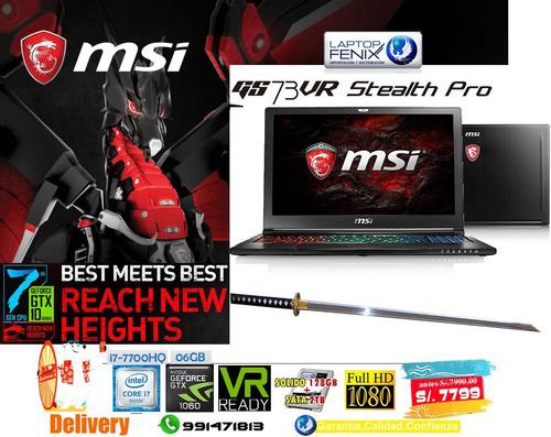 msi gs73vr 7rf core i7 |16gb | 128gb ssd + 2tb | 6gb gtx1060