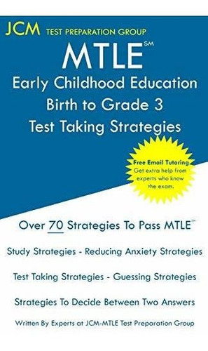 mtle early childhood education birth to grade 3 - test taki