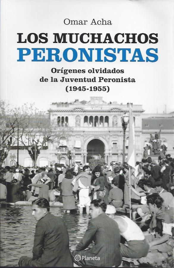 Muchachos Peronistas Omar Acha...