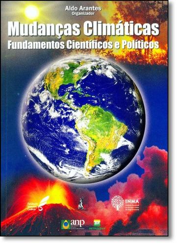 mudanças climáticas: fundamentos científicos e políticos