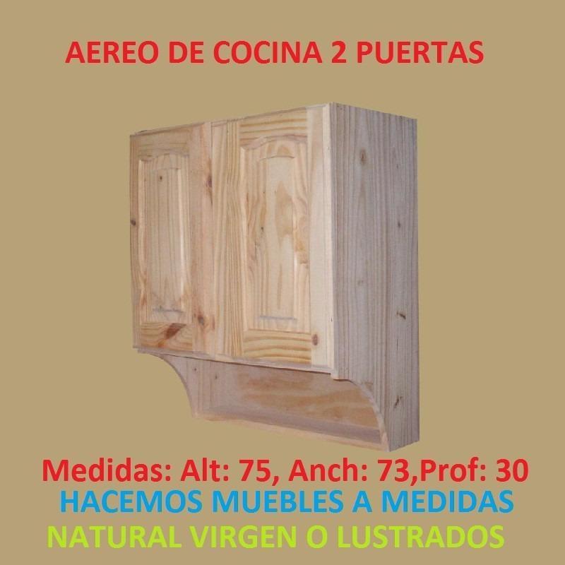 Mueble aereo de cocina c vasera 2 puertasde madera maciza - Muebles de cocina madera maciza ...