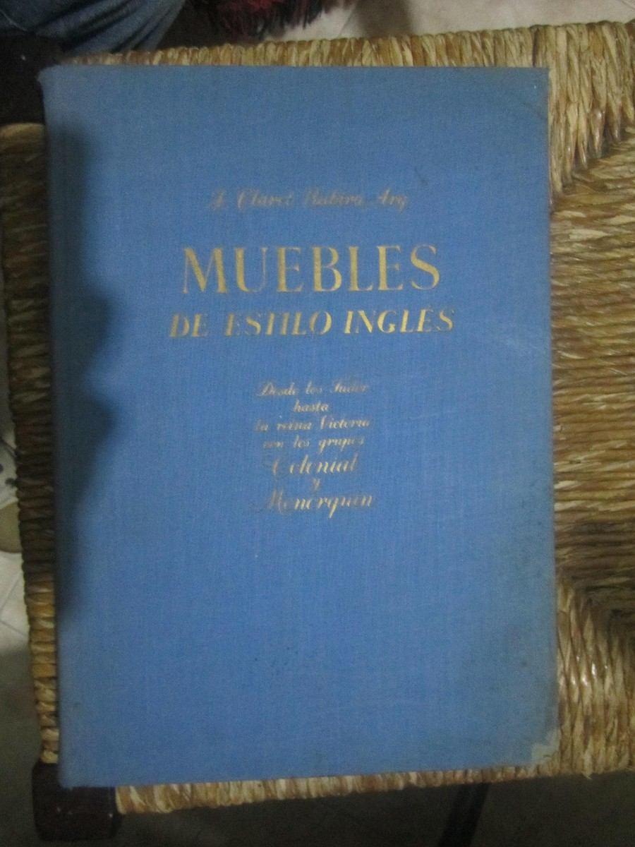 Muebles De Estilo Ingles Jose Rubira Ed Gustavo Gili 750  # Muebles Gustavo