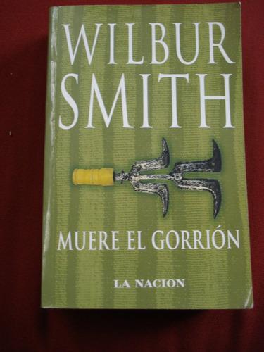 muere el gorrión - wilbur smith
