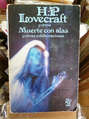 muerte con alas, lovecraft y otros