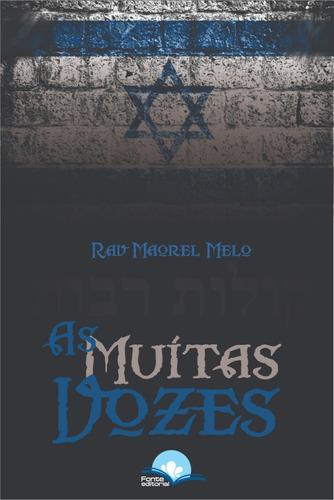 muitas vozes, as - judaísmos e messianismos