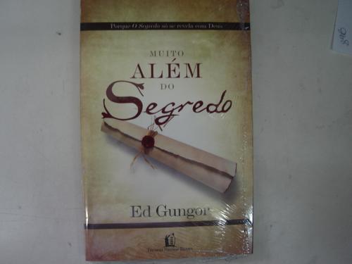 muito alem do segredo, ed gungor  15