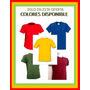 Franelas Unicolor Cuello Redondo 100% Algodon