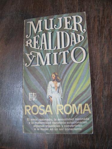 mujer. realidad y mito. rosa roma