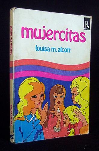 mujercitas louisa m. alcott ediciones rodas madrid