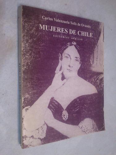 mujeres de chile. carlos valenzuela solís de ovando