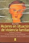 mujeres en situacion de violencia familiar rosa entel  (es)