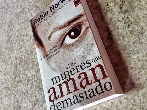 mujeres que aman demasiado .robin norwood.. video