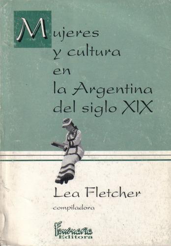 mujeres y cultura en la argentina del siglo x i x l fletcher