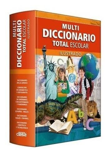 multi diccionario total escolar ilustrado - clasa
