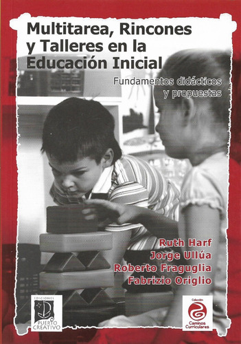 multitarea rincones y talleres en la educación inicial (pu)