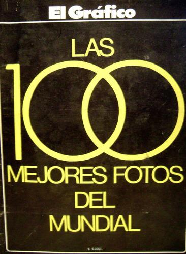 mundial 78 las 100 mejores fotos