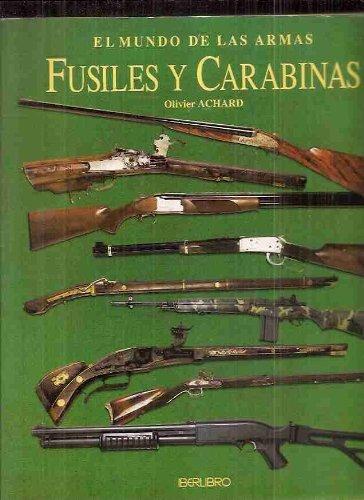 mundo de las armas - fusiles y carabinas achard