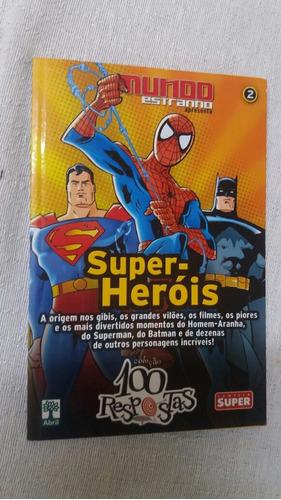mundo estranho: 100 respostas: super heróis n° 2 ed. abril