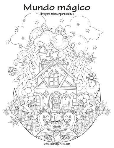 Mundo Mágico Libro Para Colorear Para Adultos 1 (volume 1 ...