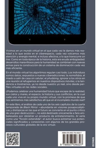 mundo virtual : black mirror , posapocalipsis y ciberadiccio