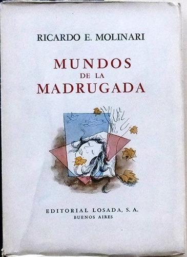 mundos de la madrugada - ricardo e molinari - poesía - 1943