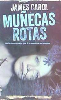 muñecas rotas(libro novela y narrativa extranjera)