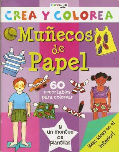 Muñecos De Papel Crea Y Colorea Playbook