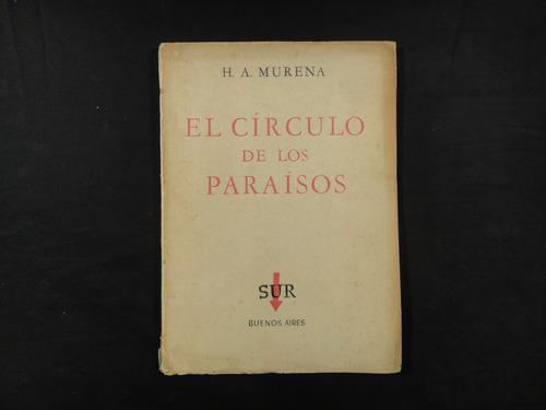 murena, h. el círculo de los paraísos. 1958.