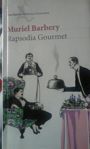 muriel barbery. rapsodia gourmet