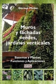 muros y fachadas verdes, jardines verticales - gernot minke