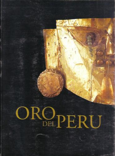 museo oro del perú. inst. nac. de cultura del perú, año 1999