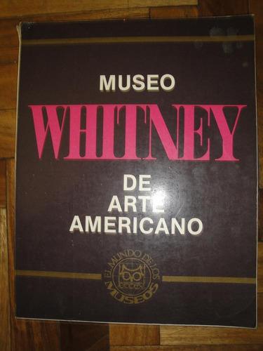 museo whitney de arte americano