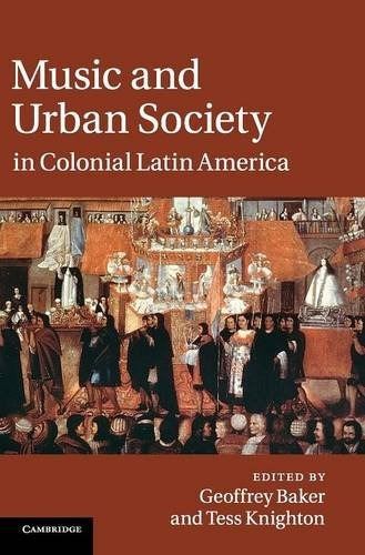 music and urban society in colonial latin america (libro en