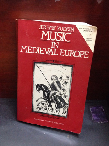 music in medieval europe - jeremy yudkin - pretince hall