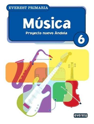 música 6º primaria. proyecto nuevo ándola(libro sexto)