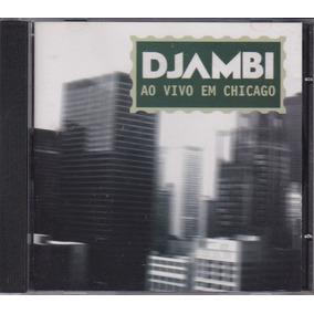 djambi ao vivo em chicago
