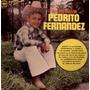 Lp Pedrito Fernandez (la De La Mochila Azul)