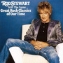 Still The Same..great Rock Classics Of Our Time Rod Stewart
