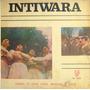 Los Intiwara, Folklore Bolivia, Rodolfo Crespo, Hugo Romero