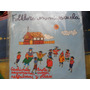 ¡oferta! Lp Sello Alerce Folklore En Mi Escuela