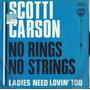 Disco De Vinilo 45 Rpm, Scotti Carson, No Rings No Strings