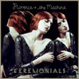 Florence + The Machine - Ceremonials ( Importado Eu )