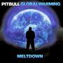 Cd - Pitbull - Global Warming Meltdown