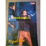 Antiguo Poster Miguel Bose De Revista Tv Grama 27cm X 41cm