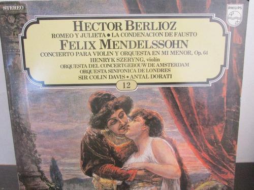 musica clasica  lp hector berlioz felix mendelssohn romeo